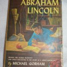 The Real Book About Abraham Lincoln Michael Gorham 1951