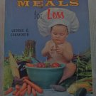Better Meals for Less by George E. Cornforth