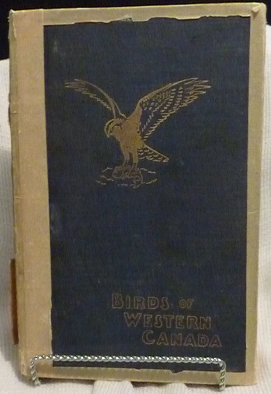 Birds of Western Canada By P.A. Taverner (1928)