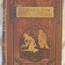 The King's Son or A Memoir of Billy Bray 1877