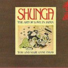 Vintage 1975 Shunga - The Art Of Love In Japan by Tom and Mary Anne Evans