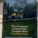 Time-honoured recipes of the Canadian West from Nabob foods