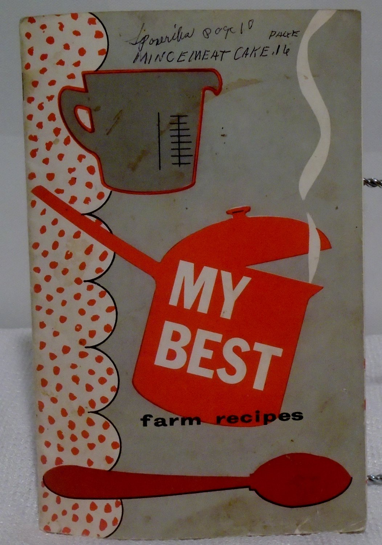 My Best Farm Recipes 1958 New Holland Machine Company