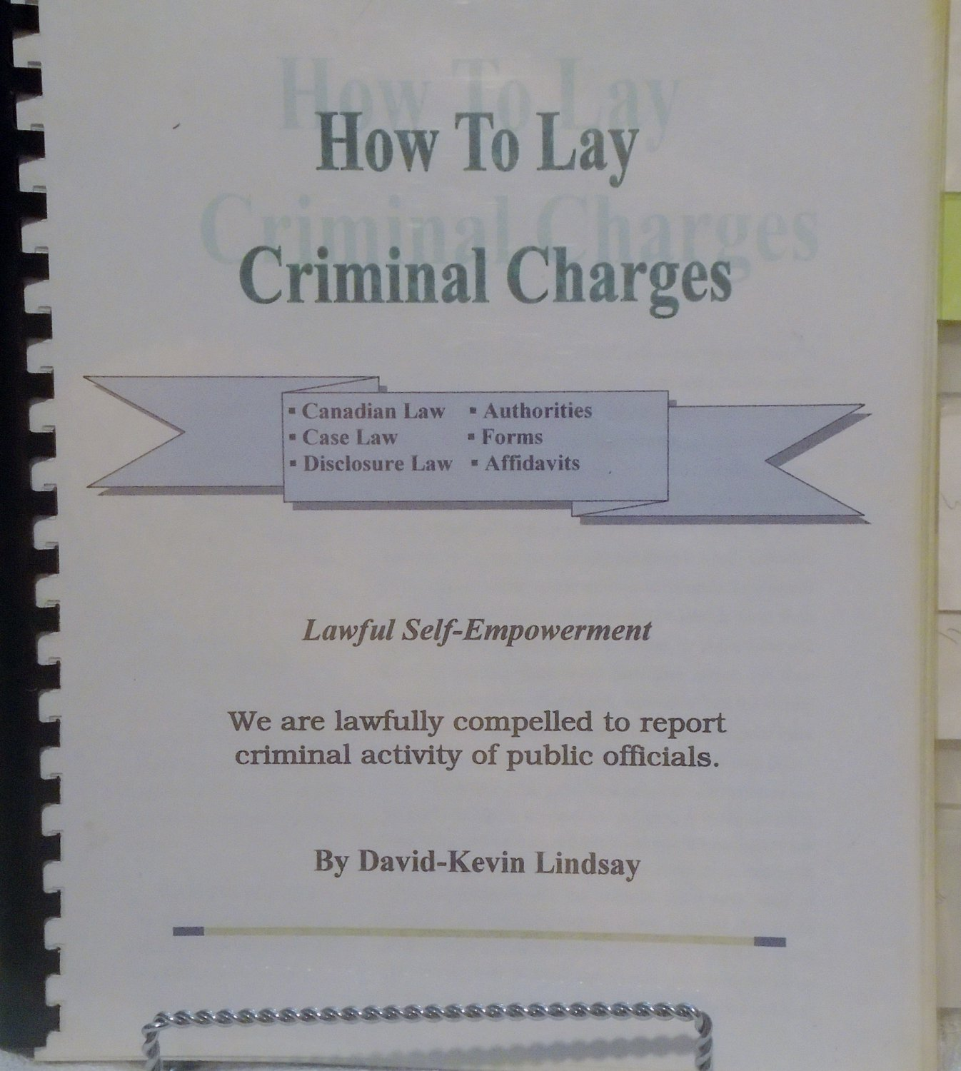 How to Lay Criminal Charges - David-Kevin Lindsey