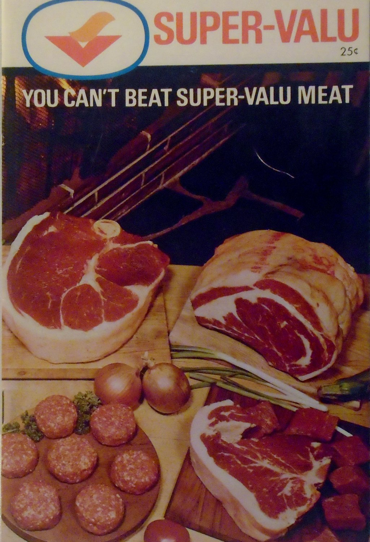 Super-Valu - You can't beat Super-Valu Meat