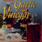 The Miracle of Garlic and Vinegar 1992