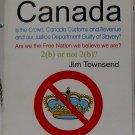 Freedom! Canada - Jim Townsend