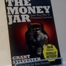 The Money Jar 3rd Edition by Grant Sylvester
