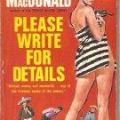 Please Write for Details - John D. MacDonald 1959
