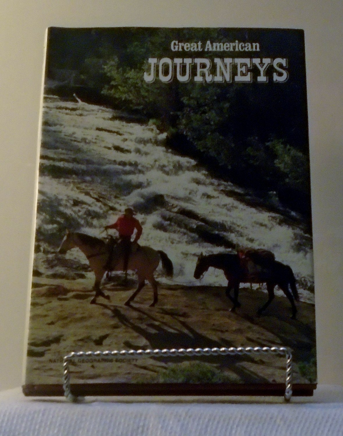 Great American Journeys National Geographic Society
