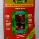 Canadian Living The Merry Christmas Cookbook 1979