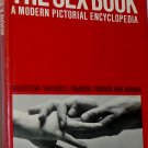 The Sex Book A Modern Pictorial Encyclopedia