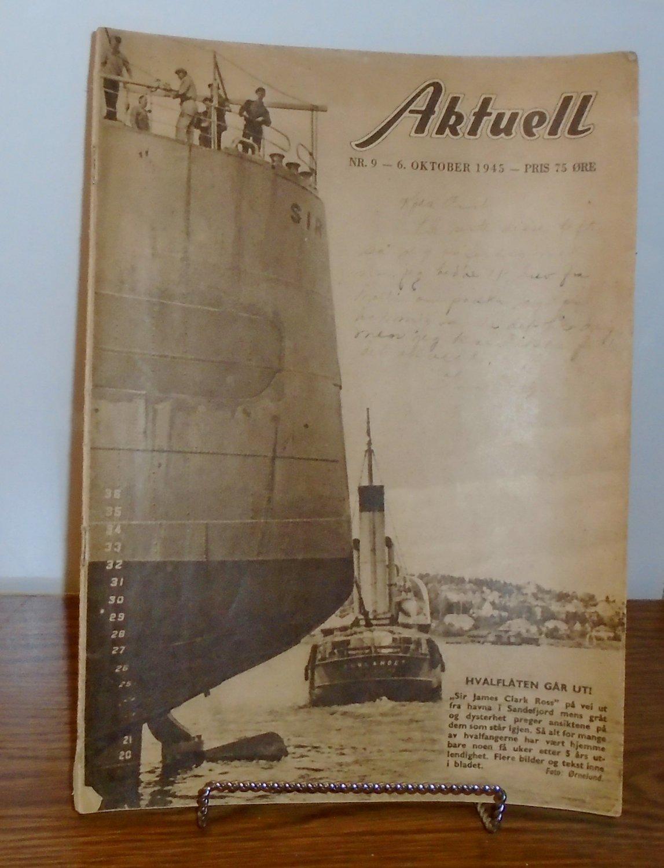 Norwegian Aktuell Nr. 9 -6 October. 1945 PRIS 75 ORE