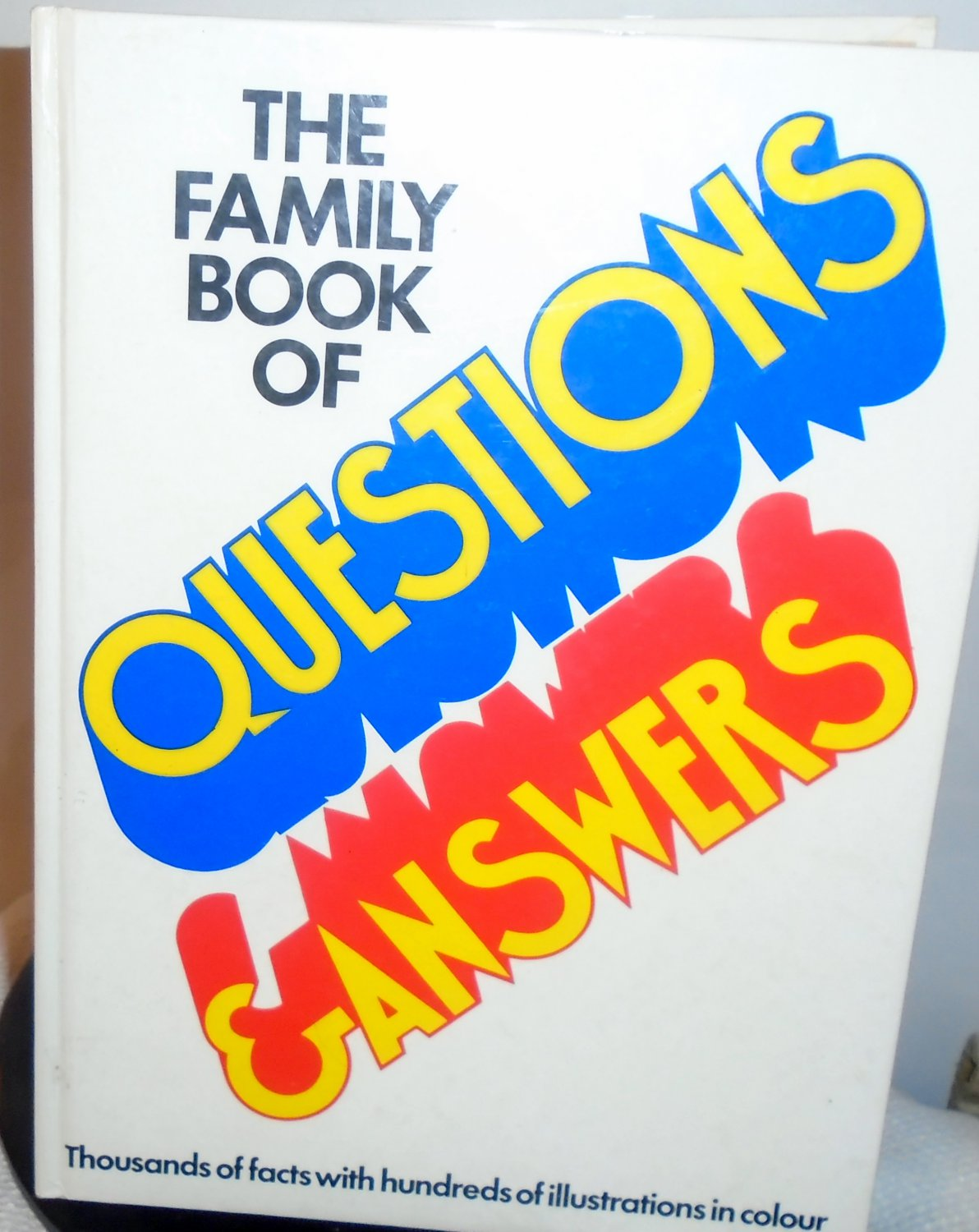 The Family Book of Questions and answers 1974 Lynx press