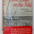 Last Days on the Nile - Malcolm Forsberg