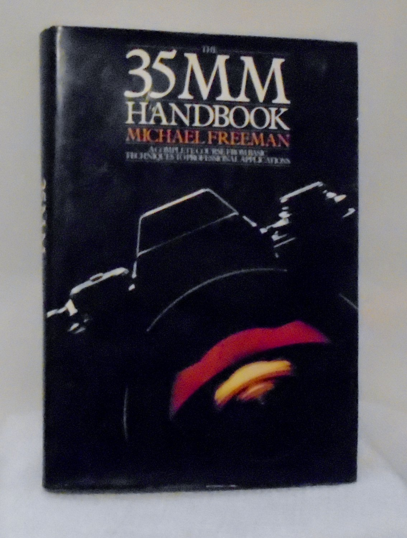 The 35MM Handbook ~ Michael Freeman 1980  Hardcover