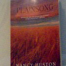 PLAINSONG By Nancy Huston **Mint Condition**