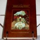 Reader's Digest Treasury of Western Adventures The Best of the West Volume 2