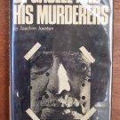 De Gaulle and His Murderers by Joachim Joesten