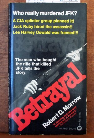 Betrayal by Robert D Morrow