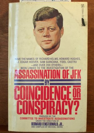 Coincidence or Conspiracy by Bernard Fensterwald Jr