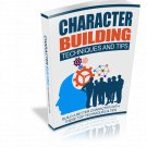 Character Building Techniques And Tips | LIMITED | PDF Download (+ Resell Rights)