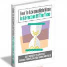 How To Accomplish More In A Fraction Of The Time | E-Book Download