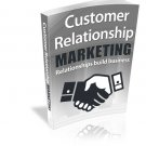 Customer Relationship Marketing | LIMITED | PDF Download (+ Resell Rights)