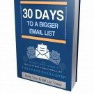 30 Days to Build Your Bigger Email List | E-Book Download