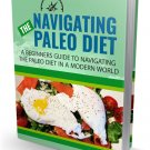 Navigating The Paleo Diet | LIMITED | PDF Download (+ Resell Rights)
