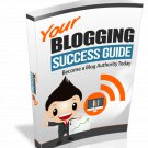 Your Blogging Success Guide | LIMITED | PDF Download (+ Resell Rights)