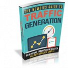 The Newbies Guide To Traffic Generation | E-Book Download