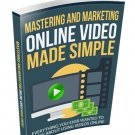 Mastering and Marketing Online-Video-Made-Simple | LIMITED | PDF Download (+ Resell Rights)