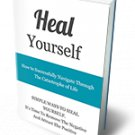 Heal Yourself | LIMITED | PDF Download (+ Resell Rights)