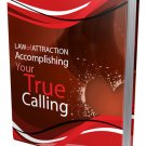 LOA - Accomplishing Your True Calling | LIMITED | PDF Download (+ Resell Rights)
