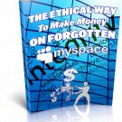 The Ethical Way To Make Money On Forgotten MySpace   E-Book Download