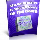 Selling Benefits Is Still The Name Of The Game | E-Book Download