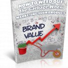 How To Weed Out The Garbage When Marketing Your Product | E-Book Download