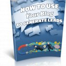 How To Use Your Blog To Generate Leads | E-Book Download