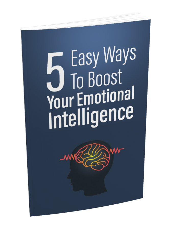 5 Easy Ways To Boost Your Emotional Intelligence   E-Book Download