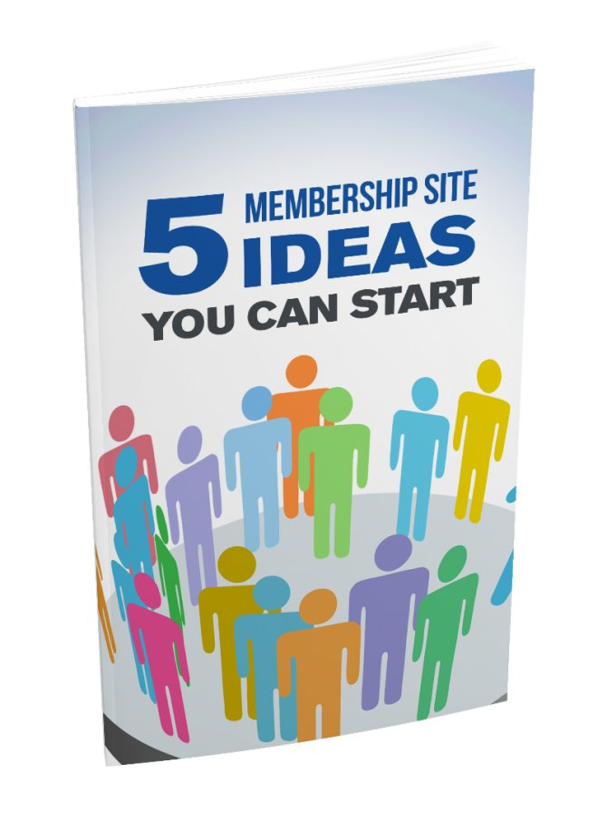 5 Membership Site Ideas You Can Start   E-Book Download