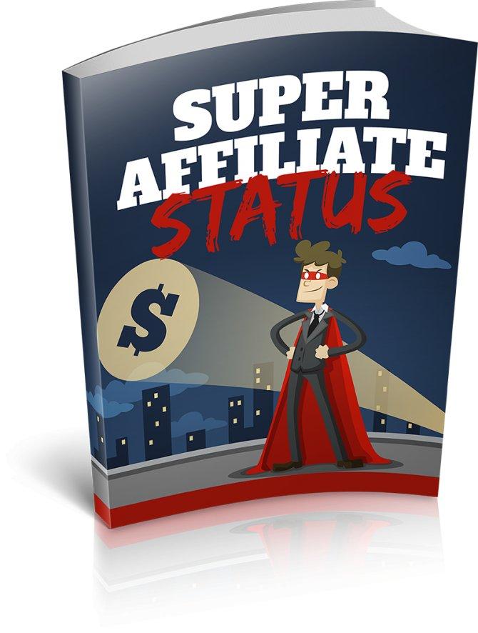 Super Affiliate Status   E-Book Download