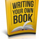 Writing Your Own Book | E-Book Download
