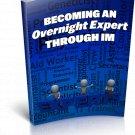 Becoming An Overnight Expert Through IM | E-Book Download