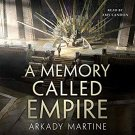 A Memory Called Empire by Arkady Martine – Audiobooks , MP3