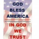 God Bless America ~ In God We Trust Patriotic Sign Help The Cause! Hang A Sign!