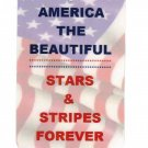America The Beautiful ~ Stars & Stripes Forever Patriotic Sign Help The Cause! Hang A Sign!