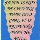 """Love Notes 3"""" x 4"""" Inspirational Saying 1003 Faith Is Not Believing That God Can It Is Knowing"""