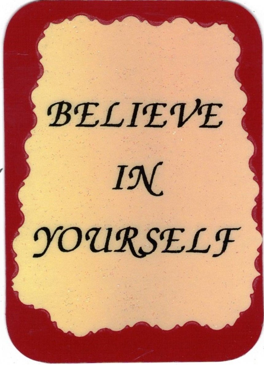 """Love Notes 3"""" x 4"""" Inspirational Saying 1009 Believe In Yourself"""