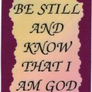 """Love Notes 3"""" x 4"""" Inspirational Saying 1015 Be Still And Know That I Am God"""
